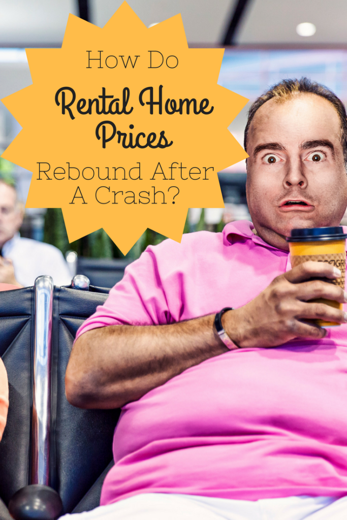 How Do Rental Home Prices Rebound After a Crash?
