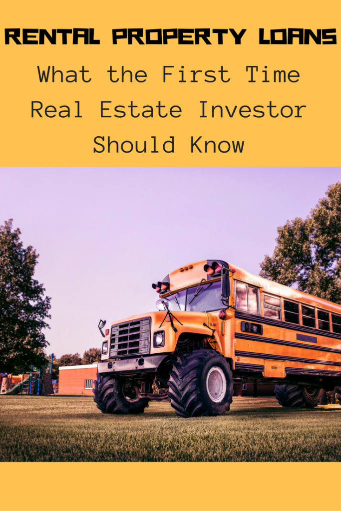 Rental Property Loans – What The First Time Real Estate Investor Should Know