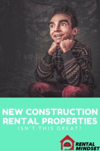 new construction rental properties