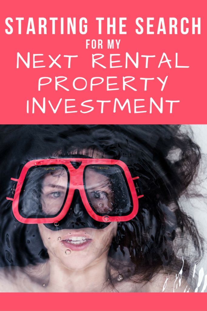 Starting the Search for My Next Rental Property Investment