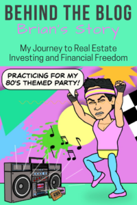 My Journey to Real Estate Investing and Financial Freedom